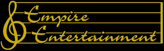 "Empire Entertainment - ""Quality Entertainment Doesn't Cost, IT PAYS!"""